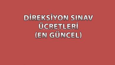 Photo of Direksiyon Sınav Ücretleri